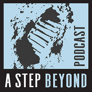 A Step Beyond Podcast